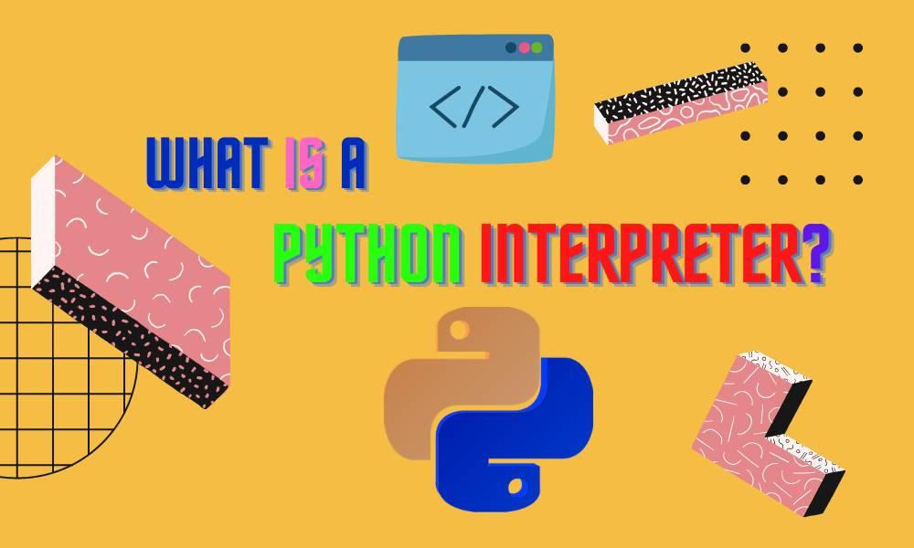 what is python interpreter