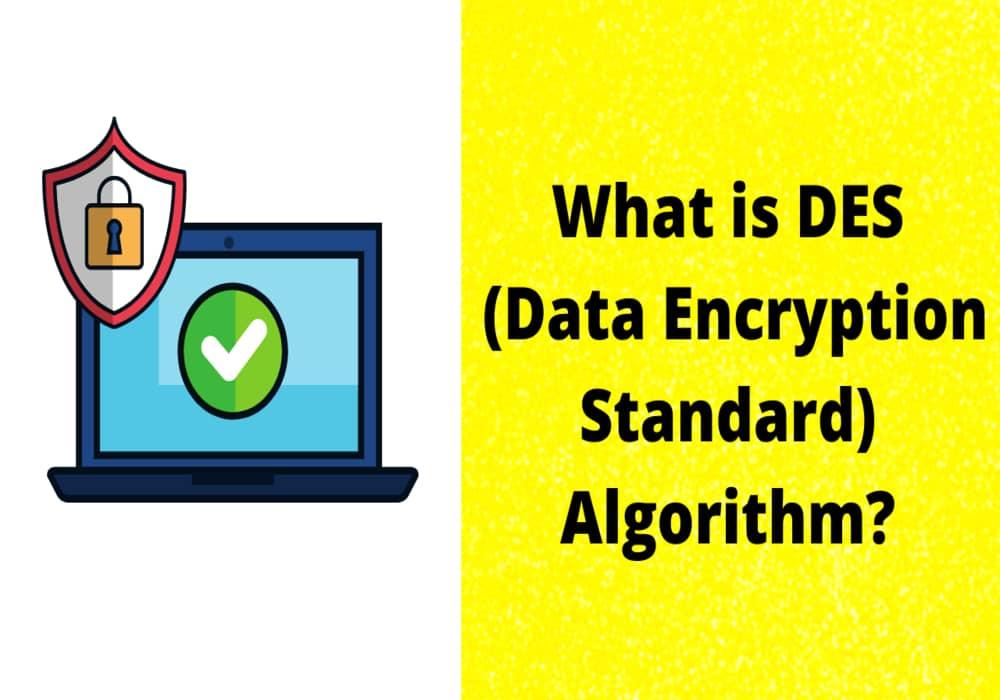 What is DES Algorithm?